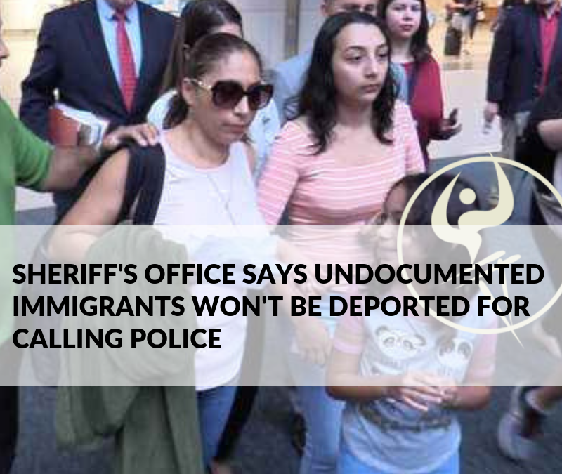 Sheriff's Office Says Undocumented Immigrants Won't Be